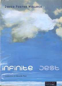 Infinite Jest, un capolavoro (quasi) dimenticato