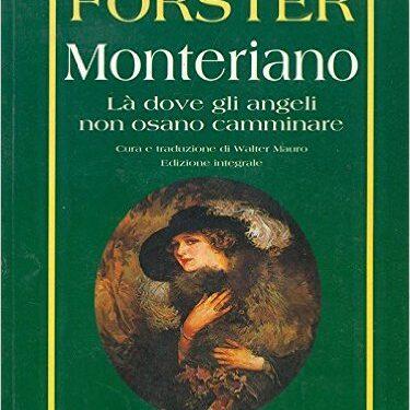 Monteriano, il romanzo dello scrittore Forster